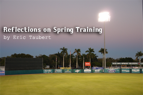 Reflections on Red Sox Spring Training at City of Palms Park in Fort Myers